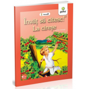 Ion Creanga - La cirese - Invat sa citesc! Nivelul 2