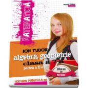 Matematica 2000 INITIERE 2016-2017. Algebra, geometrie, clasa a VII-a, partea a II-a (Editia a V-a, revizuita) - Ion Tudor