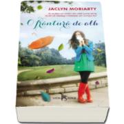 Jaclyn Moriarty - O frantura de alb. Culorile lui Madeleine - Volumul I