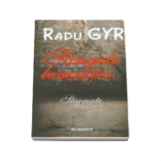 Radu Gyr - Sangele temnitei (Stigmate)