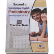 Succeed in PET Student Book. Cambridge English Preliminary - 10 Practice Tests (Self-Study Edition)