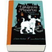 Claire Barker, Tatanus Piparus - Cainele-fantoma