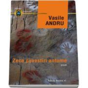 Zece povestiri antume (Vasile Andru)