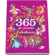 365 de povesti fabuloase. Editie ilustrata