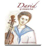 David si vioara lui (Eleanor H. Porter)
