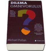 Michael Pollan, Dilema omnivorului. Patru feluri de mancare, o istorie naturala