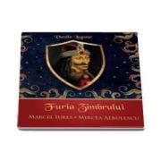 Vasile Lupasc - Furia Zimbrului, audio CD - Voce audiobook Marcel Iures si Mircea Albulescu