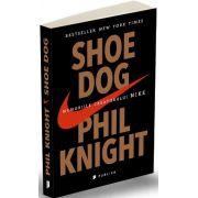 Shoe Dog. Memoriile creatorului Nike (Shoe Dog)