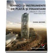 Tehnici si instrumente de plata si finantare utilizate in afacerile internationale (Oana Mionel)