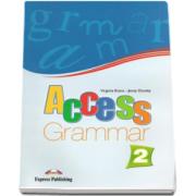 Virginia Evans, Access 2 Grammar. Curs de limba engleza gramatica, nivel elementary - Level A2