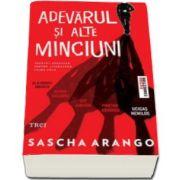 Sascha Arango, Adevarul si alte minciuni