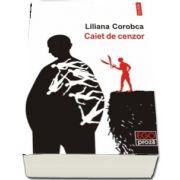 Caiet de cenzor (Liliana Corobca)
