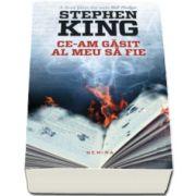 Stephen King - Ce-am gasit al meu sa fie - Seria Bill Hodges, partea a II-a