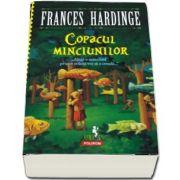 Frances Hardinge, Copacul minciunilor. Alege o minciuna pe care ceilalti vor sa o creada...