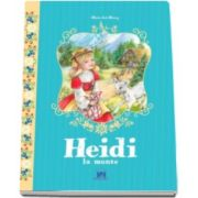 Heidi la munte - Editie ilustrata