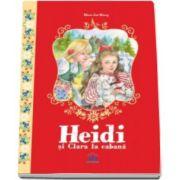 Heidi si Clara la cabana - Editie Ilustrata