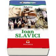 Ioan Slavici, Mara. Colectia elevi de 10 plus