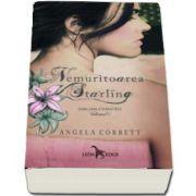 Angela Corbett, Nemuritoarea Starling (Emblema eternitatii - Volumul I)