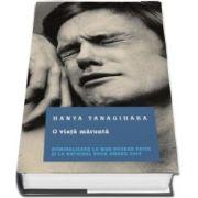 O viata marunta (Hanya Yanagihara)