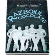 Robert Cormier, Razboiul ciocolatei (Editie Paperback)