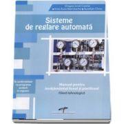 Sisteme de reglare automata. Manual pentru invatamantul liceal si postliceal. Filiera tehnologica (Dragos Cosma)