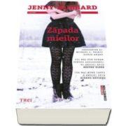 Jenny Hubbard, Zapada mieilor