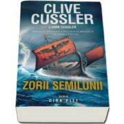 Clive Cussler - Zorii semilunii si Dirk Cussler, imperiul otoman e pe cale sa renasca din propria cenusa!
