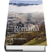 Album Romania - Oameni, locuri si istorii