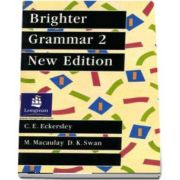 Brighter Grammar Book 2. New Edition (C E Eckersley)