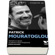 Coach-ul - Patrick Mouratoglou