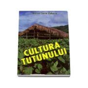 Cultura tutunului (Marius Sorin Zaharia)