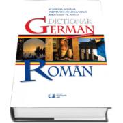 Dictionar German - Roman. Editia a III-a, revizuita si imbogatita (Academia Romana)