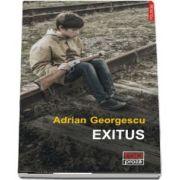 Adrian Georgescu, Exitus - (Ego Proza)