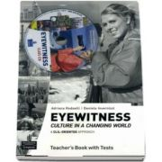 Adriana Redaeli, Eyewitness - Culture in a Changing World Teachers Book with Tests