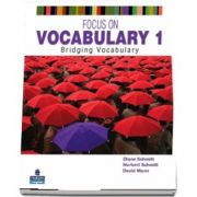 Diane Schmitt, Focus on Vocabulary 1. Bridging Vocabulary