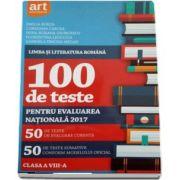 Limba si literatura romana, pentru clasa a VIII-a. 100 de teste pentru evaluarea nationala 2017 (Emilia Borza)