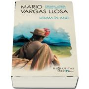 Mario Vargas Llosa, Lituma in Anzi - (Editia 2017)