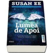 Susan Ee, Lumea de apoi - Al doilea volum al trilogiei Penryn si Sfarsitul lumii
