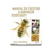 Manual de crestere a albinelor (Ghid complet, pas cu pas, de crestere a albinelor)