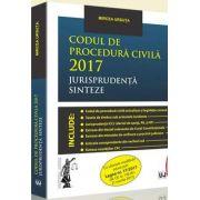 Codul de procedura civila 2017 Jurisprudenta. Sinteze - Mircea Ursuta