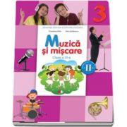 Florentina Chifu, Muzica si miscare. Manual pentru clasa a III-a, Semestrul II - Contine CD cu editia digitala