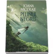 Ioana Nicolaie, Pelinul negru