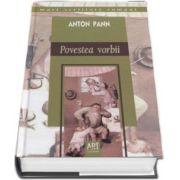 Anton Pann, Poveste vorbii - Colectia, mari scriitori romani