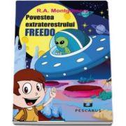 Povestea extraterestrului Freedo - Traducere de Emilian Strainu
