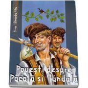 Povesti despre Pacala si Tandala. Colectia Tezaur (Alexandru Mitru)