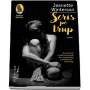 Jeanette Winterson, Scris pe trup - Colectia Raftul Denisei