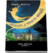 Robert Beatty, Serafina si mantia neagra - Seria Serafina volumul I