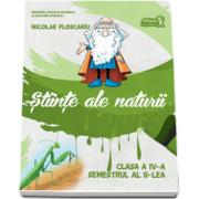 Nicolae Ploscariu, Stiinte ale naturii. Manual pentru clasa a IV-a, semestrul al II-lea (contine CD)