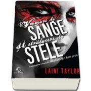 Laini Taylor, Vremuri de sange si straluciri de stele