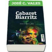 Jose C. Vales, Cabaret Biarritz